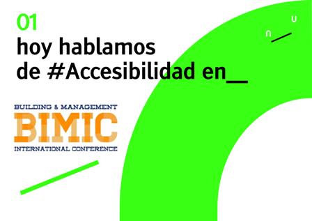 """Texto """"Hoy hablamos de accesibilidad en ... BIMIC"""""""